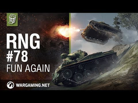 World of Tanks - The RNG Show - Ep. 78