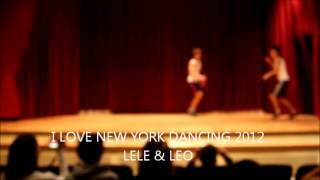 I Love New York Dancing 2012, Lele & Leo