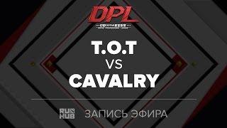 T.O.T vs CAVALRY, DPL.T, game 1 [Adekvat]