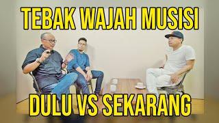 Video TEBAK WAJAH MUSISI DULU VS SEKARANG (FT. EBIET G. ADE, ADERA) MP3, 3GP, MP4, WEBM, AVI, FLV Juni 2019