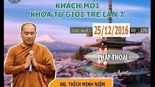 [LIVESTREAM] Sư Minh Niệm thuyết giảng 25-12-2016