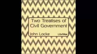 Two Treatises of Civil Government (FULL Audiobook)