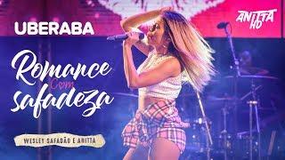 image of Anitta ROMANCE COM SAFADEZA ao vivo em Uberaba - MG 29/04/2018 [FULL HD]