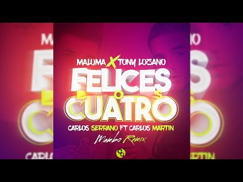 Letra Felices los 4 (Mambo Remix) Maluma Ft Tony Lozano