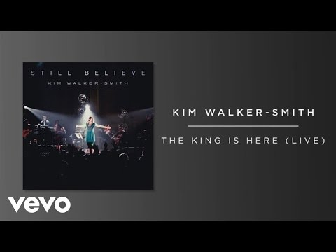 Download Kim Walker-Smith - The King Is Here (Live/Audio) HD Mp4 3GP Video and MP3