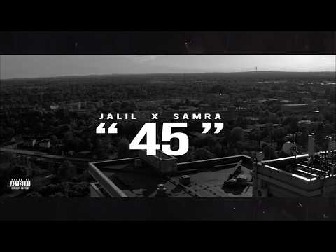 Jalil x Samra - 45 (Official Lyric Video) (prod. by Fewtile)