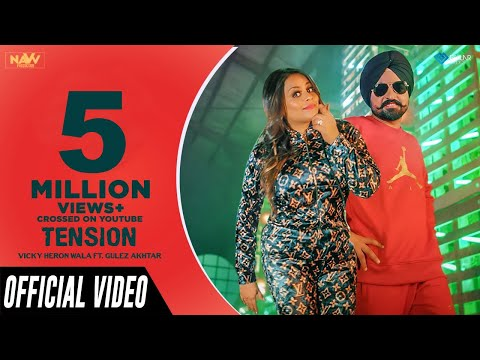 Tension (Official Video) | Vicky Heron Wala Ft. Gurlez Akhtar | Music Empire | Latest Punjabi Songs