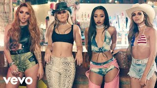 Little Mix - No More Sad Songs (Official Video) ft. Machine Gun Kelly Video