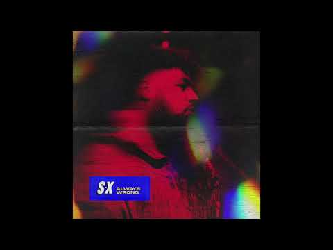 S-X - Always Wrong (Official Audio)