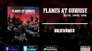 Flames At Sunrise - Grievance