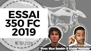 7. ESSAI de la 350 FC HUSQVARNA 2019