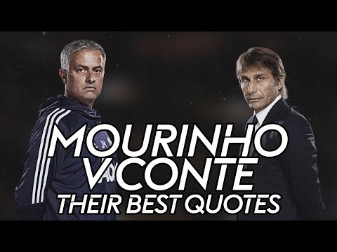 Mourinho vs Conte  The best quotes from their rivalry!