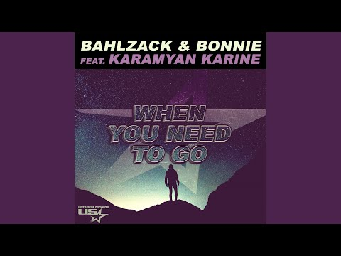 When you need to go (Original Mix)