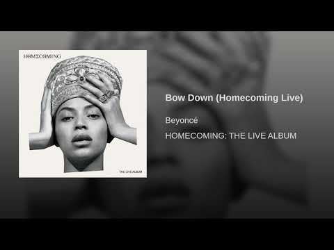 Bow Down Homecoming Live - Beyonce