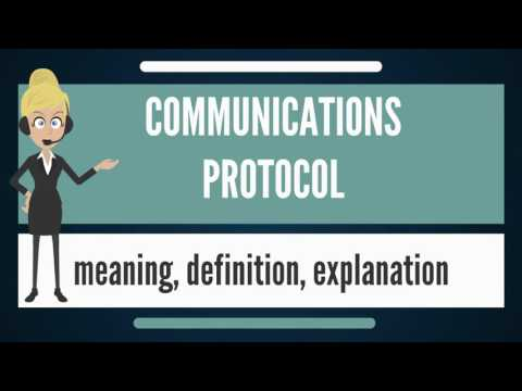 What is COMMUNICATIONS PROTOCOL? What does COMMUNICATIONS PROTOCOL mean?