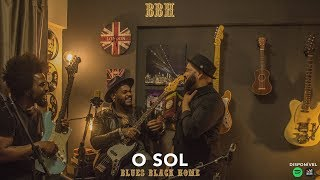 image of O SOL (Vitor Kley) BLUES BLACK HOME - Cover