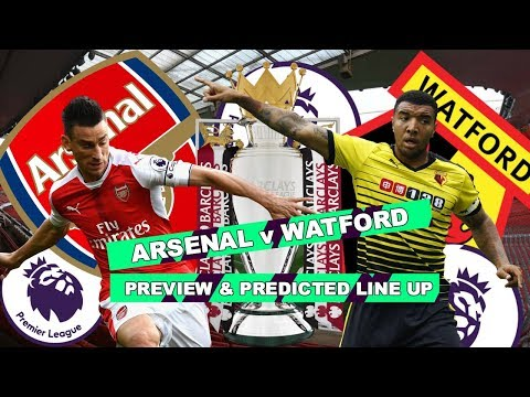 ARSENAL v WATFORD - WILL WE HAVE THE COJONES TO WIN THIS? - MATCH PREVIEW