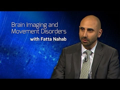 Brain Imaging and Understanding the Pathogenesis of Movement Disorders with Fatta Nahab