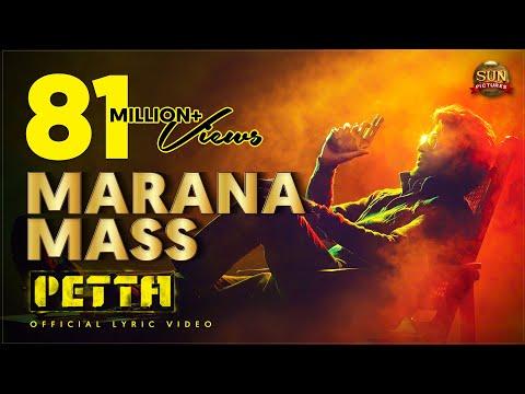 ரஜினிகாந்தின்  பேட்ட  திரைப்பட   மரண மாஸ்  பாடல் ...!!!  Marana Mass Lyric Video– Petta | Superstar Rajinikanth | Sun Pictures | Karthik Subbaraj |Anirudh