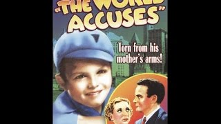 Drama The World Accuses 1934 Classic American Old Movie Full Length And Free