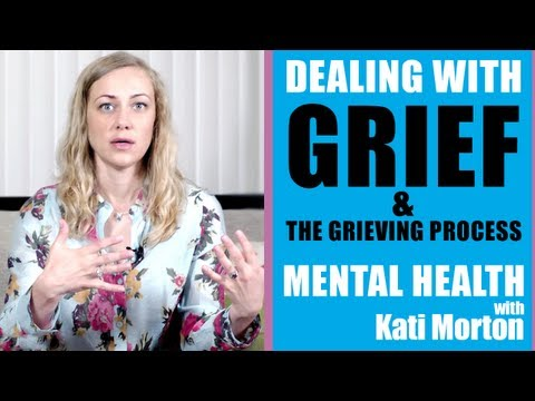 How to deal with Grief when someone you love dies