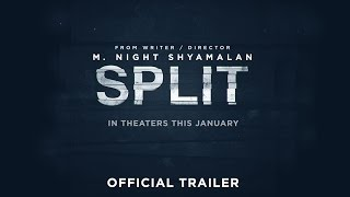 Split - In Theaters January 20 - Official Trailer (HD)