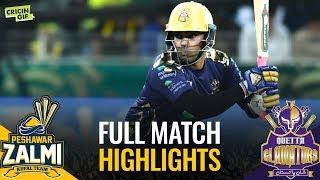 PSL 2019 Match 3: Peshawar Zalmi vs Quetta Gladiators   Full Match Highlights