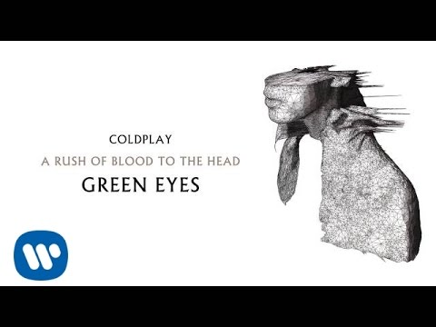 Coldplay - Green Eyes (A Rush of Blood to the Head)