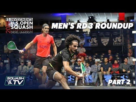 Squash: U.S. Open 2019 - Men's Rd 3 Roundup Pt.2