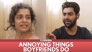Video FilterCopy | Annoying Things Boyfriends Do | Ft. Mithila Palkar, Dhruv Sehgal MP3, 3GP, MP4, WEBM, AVI, FLV Oktober 2017