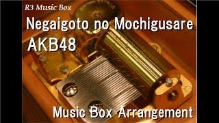 Download Lagu Negaigoto no Mochigusare/AKB48 [Music Box] Mp3