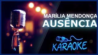 image of 🎤 KARAOKÊ - Ausência - Marília Mendonça