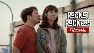 Video Rocket Rockers - Pilihanku (By Maliq & D'Essentials) Official Music Video MP3, 3GP, MP4, WEBM, AVI, FLV Desember 2018