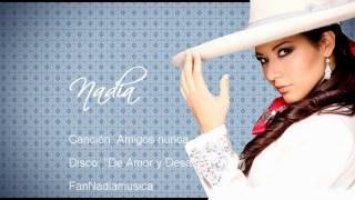 Interprete: Nadia Canción: Amigos nunca Álbum: De amor y Desamor vídeo by: Km Esta canción la escribió Nadia junto con Bruno Danza , excelente canción y ...