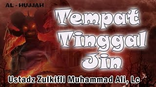 Video Tempat Tinggal Jin - Ust. Zulkifli Muhammad Ali, Lc : MT. Al-Khansa Soepomo MP3, 3GP, MP4, WEBM, AVI, FLV Juni 2019