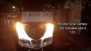 Video Ngetes Lampu LED Yamaha Lexi S 125 Di Berbagai Kondisi, Terang dan Fokus! MP3, 3GP, MP4, WEBM, AVI, FLV September 2018