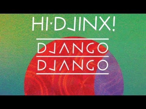 Django Django - Hand of Man (Gulp Version)