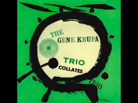 The Gene Krupa Trio – Collates Trio