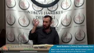 Tahavi Akidesi-Akaid Dersleri 03: Allah'ı Birleme, Tevhid, Laiklik, Hakimiyet, Tevessül, Teberrük...