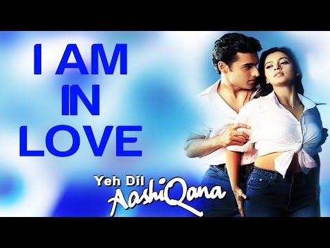I Am In Love - Yeh Dil Aashiqana - Karan Nath  Jividha - Full Song