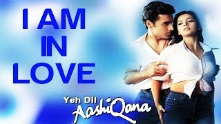Video I Am In Love - Yeh Dil Aashiqana | Karan Nath & Jividha | Kumar Sanu & Alka Yagnik MP3, 3GP, MP4, WEBM, AVI, FLV Agustus 2018