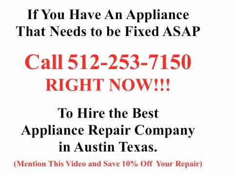 Best Appliance Repair in Austin TX | 512-253-7150 | 10% off Mention Video