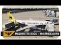 [P3D] Full IN DEPTH Flight | Manchester (EGCC) - Innsbruck (LOWI) | FSLabs A320 | Monarch Airlines