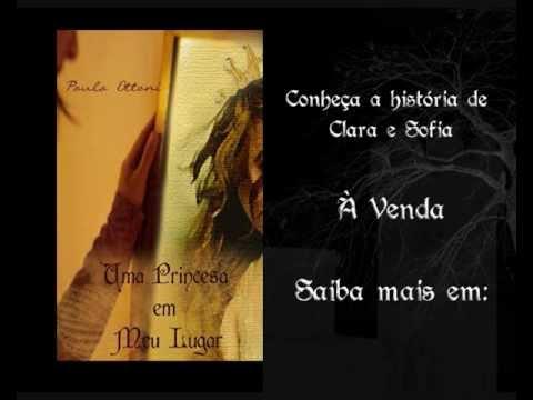 Booktrailer: Uma Princesa em Meu Lugar - Paula Ottoni