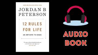 12 Rules For Life by Jordan Peterson Audiobook - New Audiobook 2018