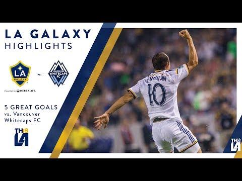 Video: Five Great Goals: LA Galaxy vs. Vancouver Whitecaps