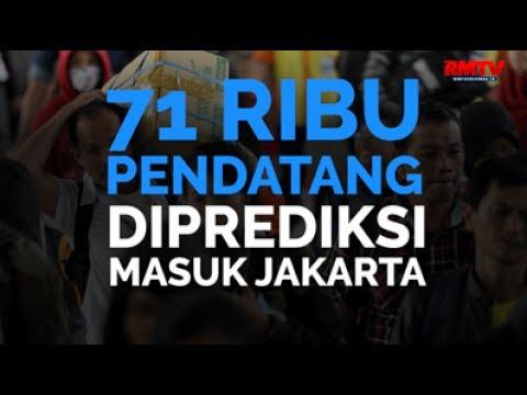 71 Ribu Pendatang Diprediksi Masuk Jakarta