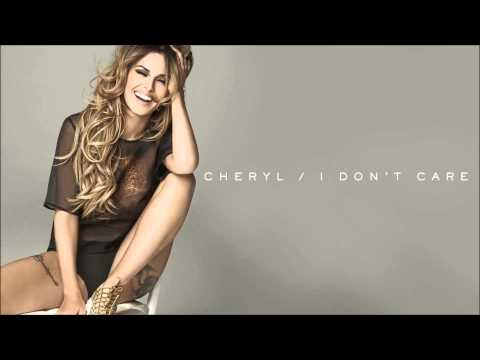 I Don't Care (Explicit) - Cheryl
