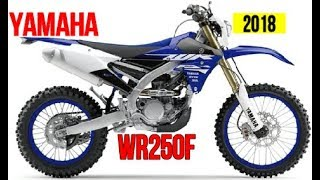 6. AWESOME! 2018 Yamaha WR250F Specifications