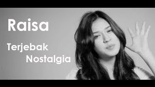 Nonton Raisa   Terjebak Nostalgia Lirik   Cover By Gitya Film Subtitle Indonesia Streaming Movie Download